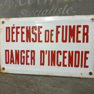 0 plaque emaillee defence de fumer danger d incendie