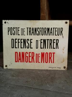 Tôle d'usine Défense d'Entrer