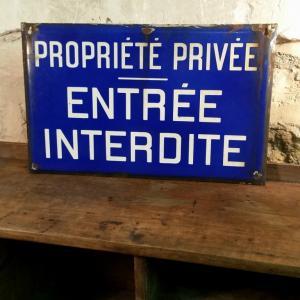 1 panneau entree interdite