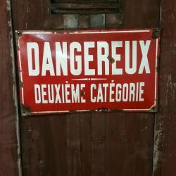 Plaque DANGEREUX