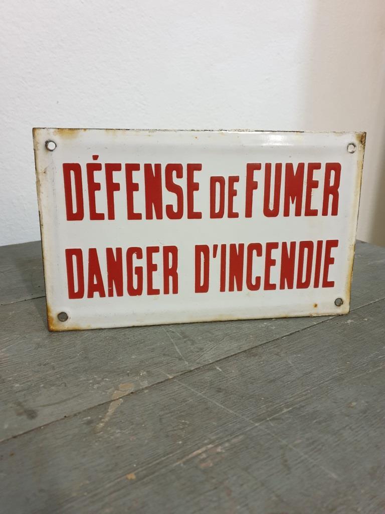1 plaque emaillee defence de fumer danger d incendie