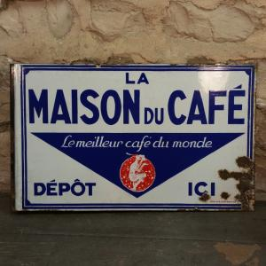 1 plaque maison du cafe