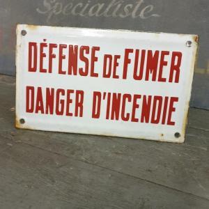 2 plaque emaillee defence de fumer danger d incendie