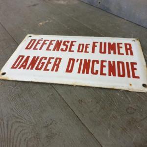 3 plaque emaillee defence de fumer danger d incendie