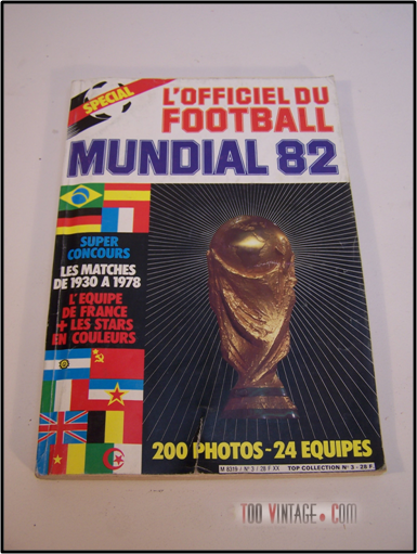l 39 officiel du football mondial 1982. Black Bedroom Furniture Sets. Home Design Ideas